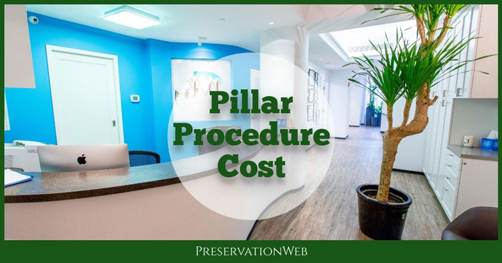 Pillar Procedure Cost